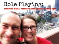 Will the REAL Missionaries Please Step Up?