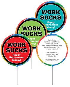"Retirement ""Work Sucks"" Theme Custom Lollipop / Work sucks.  Celebrate with a fun retirement lollipop"
