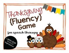 Thanksgiving+Fluency+allows+students+to+practice+their+fluency+enhancing+behaviors+(strategies+include:+slow+rate,+light+contact,+easy+starts,+and+pausing)+in+the+context+of+answering+questions.++Students+move+cute+little+pilgrim+and+indian+owls+across+a+game+board+and+draw+turkey+question+cards+to+elicit+responses.