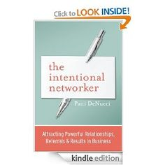 Patti DeNucci wrote The Intentional Networker: Attracting Powerful Relationships, Referrals & Results in Business, a book that teaches you a more holistic, purposeful, and effective approach to networking.