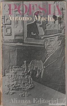 POESIA - ANTONIO MACHADO - ALIANZA EDITORIAL - MADRID 1976 - PRIMERA EDICIÓN - Foto 1