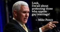 Image result for Mike Pence Anti-Gay Quotes