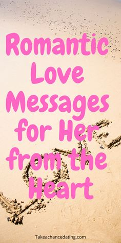 Romantic love messages for her from the heart #romaticmessages #flirtytext #lovemessages Love Messages For Fiance, Love Message For Girlfriend, Flirty Text Messages, Love Messages For Her, Good Morning Love Messages, Romantic Love Messages, Flirty Texts, Sweet Texts For Him, Text For Him