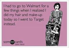 I'll go to a few different stores if I actually took the time to do my hair!