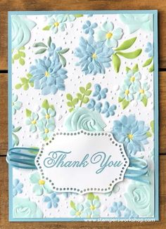 Thank You (Country Floral Embossing Folder / Climbing Roses) - Stampers Workshop Handmade Birthday Cards, Greeting Cards Handmade, Embossed Cards, Stamping Up Cards, Climbing Roses, Tampons, Pretty Cards, Embossing Folder, Flower Cards
