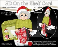 3D On the Shelf Card Kit - Knitting the Christmas Jumper by Carol Clarke 7 Sheets in the kitOn the shelf base cardOn the Shelf Character top pieceOn the Shelf Character bottom piece3D decoupageMatching 2 piece envelope2 Coordinating backing papersHoliday Greetings sentiment PanelsBlank sentiment layer for your own greetingLarger writing panel for the reverse of the cardA Gorgeous Keepsake Christma