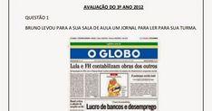 Avaliação diagnóstica para o 3° Ano Equipe PIP / Ensino Fundamental São João del Rei                                                       ...