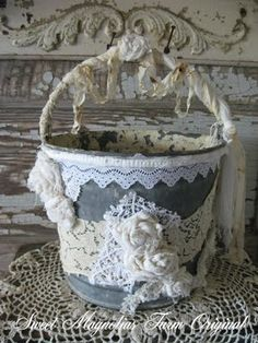 lots of lace bucket ..very sweet !!