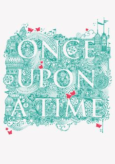 Once Upon A Time Art Print typography Ouat, Once Upon A Time, Outlaw Queen, Time Art, Typography Design, Inspire Me, Hand Lettering, Fairy Tales, It Cast