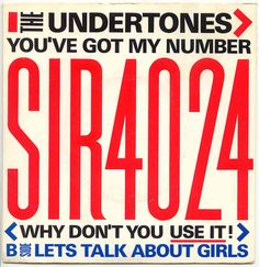 5 / 10 Great New Wave Pop Singles The Undertones - You've Got My Number (Sire) 1979 written by John O'Neill ripped from original vinyl single for t. Rock And Roll, Stencil Logo, The Undertones, Cool Album Covers, Band Pictures, Band Posters, Music Posters, Music Photo, Livres