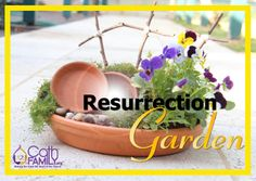 Resurrection Garden | Easter is not just a day, but a whole season!  A great gift alternative to the standard chocolate this little garden is a wonderful symbol of hope and joy for your family home. Comes with free instructions download!