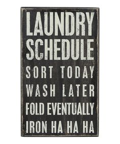 Look at this 'Laundry Schedule' Wall Sign on #zulily today!
