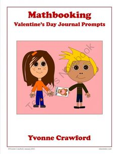 Mathbooking - Valentine's Day Journal Prompts from Yvonne Crawford on TeachersNotebook.com (7 pages)