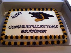 Black & Gold Graduation Cake 1/2 sheet yellow cake with Vanilla Buttercream Icing.