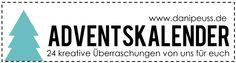 Der Adventskalender im Forum von www.danipeuss.de - täglich weihnachtliche Inspirationen!