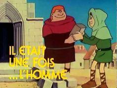 Erase una vez el hombre - Uno de mis favoritos!!  Me encantaban estos dibujos animados!! Y encima eran muy educativos.