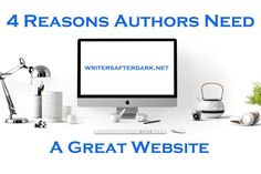 4 Reasons Authors Need A Great Website