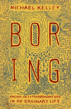 Boring: Finding an Extraordinary God in an Ordinary Life – ECPA: Book Cover Awar… – Best Books Book Cover Art, Book Cover Design, Book Design, Layout Design, Ordinary Lives, The Ordinary, Good Books, Books To Read, Religious Books