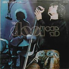 The Doors, Absolutley Live