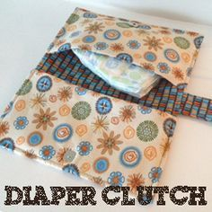 Diaper Clutch. OMG! I have the same fabric! Saved to make something for Wayne and now I can! Yay!