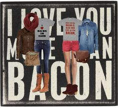 """""""In Bacon We Trust"""" by lieslzhenderson ❤ liked on Polyvore"""