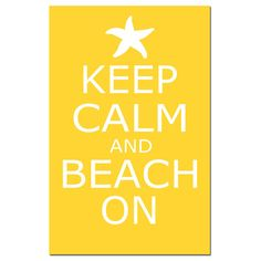 Keep Calm and Beach On  13 x 19  Poster Size Print  by Tessyla, $30.00