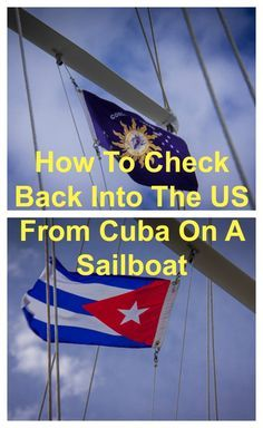 Checking back into to the US after sailing to Cuba was easy and frustrating, all at the same time!  Here's what you need to know.  CommuterCruiser.com
