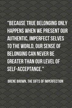 True Belonging -- Love that Brene Brown!