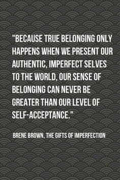 Brene Brown- yes yes yes yes