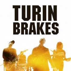 Turin Brakes - Invisible Storm TourWithGuitars