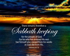 Heb 4, there remains a rest (chiastic structure, Sabbath keeping and the believers of God)