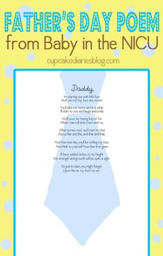 Fathers Day Poem from His Baby in the NICU - Print off the poem and bring it to the NICU to have the nurses stamp the babys foot on the tie. A precious Fathers Day gift! #fathers #gift #baby