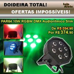 OFERTA! Canhão LED PAR64 10W RGBW DMX Áudio-Rítmico Slim MD: De R$ 394,90 Por R$ 374,90 em http://www.aririu.com.br/canhao-led-par-64-slim-refletor-de-leds-10w-rgbw-dmx-audio_187xJM