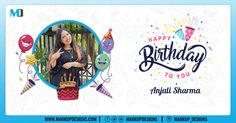 Wishing you a day full of laughter and happiness and a year that brings you much success!!  Happy Birthday to you Anjali.  #BirthdayWishes #BirthdayCelebration #JulyBirthday #MarkupDesigns July Birthday, Birthday Celebration, Birthday Wishes, Happy Birthday, App Development, Mobile App, Digital Marketing, Laughter, Happiness