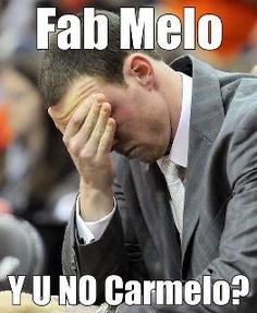 Fab Melo < Carmelo Anthony