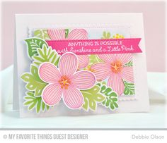 Tropical Flowers, Tickled Pink, Stitched Fishtail Flags STAX Die-namics, Stitched Mini Scallop Rectangle STAX Die-namics, Tropical Flowers Die-namics - Debbie Olson  #mftstamps