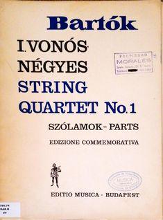 Bartók. I. Vonos Négyes String Quartet No.1 Szólamok-Parts