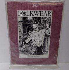 Folkwear Sewing Pattern 202 for a Victorian Shirt for Men and or women!