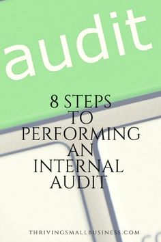 nternal audits are one tool that organizations use to ensure that their products and services are delivered the right way, the first time and every time.
