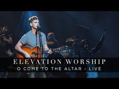 """Come To The Altar"" Elevation Worship feat Wade Joye lyrics Praise And Worship Music, Worship Leader, Praise Songs, Worship Songs, Gospel Music, Music Songs, My Music, Christian Music Videos, Christian Quotes"