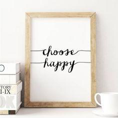 Choose happy!