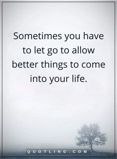 let go quotes Sometimes you have to let go to allow better things to come into your life. Quotes To Live By Wise, Go For It Quotes, Love Quotes, Take What You Need, Let It Be, Music Quotes, Bible Quotes, Things To Come, Good Things