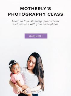 Motherly Photography Class