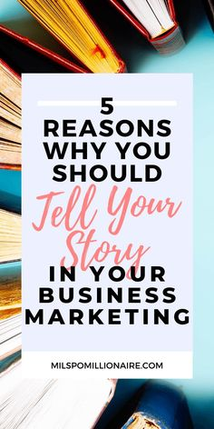 5 reasons why you should tell your story in your business marketing Marketing Plan, Business Marketing, Affiliate Marketing, Social Media Marketing, Online Business, Business Advice, Go Getter, Time Management Tips, Copywriting