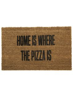 Home is Where The Pizza Is Doormat                                                                                                                                                                                 More