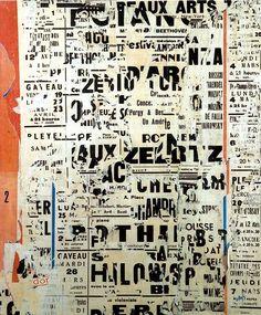 JACQUES VILLEGLÉ. #jacques_villegle http://www.widewalls.ch/artist/jacques-villegle/ #street_art #collage #typography #mixed_media