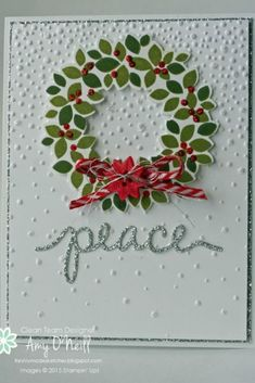 Silver Wreath Peace - SU Wondrous Wreath stamp set - Christmas - CAS - Christmas Greetings Thinlits, Softly Falling EF by Amy O'Neill Stamped Christmas Cards, Homemade Christmas Cards, Christmas Cards To Make, Noel Christmas, Christmas Greeting Cards, Christmas Greetings, Greeting Cards Handmade, Homemade Cards, Handmade Christmas