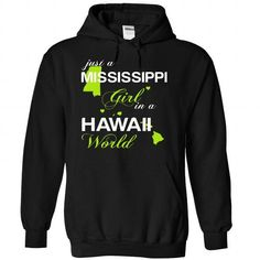 (MSJustXanhChuoi001) Just A Mississippi Girl In A Hawai - #summer tee #slouchy tee. MORE ITEMS => https://www.sunfrog.com/Valentines/-28MSJustXanhChuoi001-29-Just-A-Mississippi-Girl-In-A-Hawaii-World-Black-Hoodie.html?68278