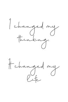I changed my thinking. It changed my life. Beauty Quotes For Women, Quotes Women, Woman Quotes, Encouragement Quotes, Faith Quotes, Quotes Quotes, Inspiration Quotes, Motivation Inspiration, Motivation Quotes