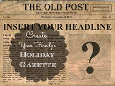 Have Some Fun for the Holidays and Create Your Own Extended Family Newspaper during your holiday gathering. It doesn't have to be fancy, but sure will be memorable.